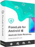 Aiseesoft FoneLab for Android Coupon Code